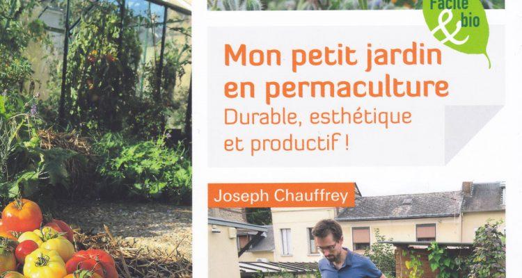 Le jardin en permaculture j chauffrey hortus focus i mag for Permaculture petit jardin