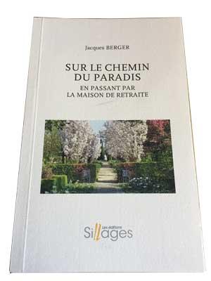 Sur le chemin du Paradis de Jacques Berger