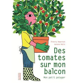 """Livres """"Des tomates sur mon balcon"""""""