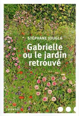 """Livres """"Gabrielle ou le jardin retrouvé"""""""