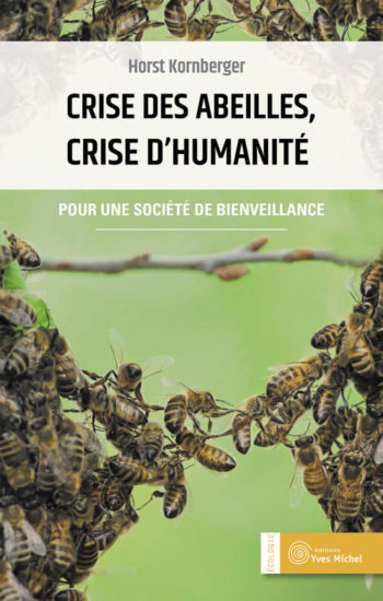 Misez Crise des abeilles, Crise d'humanité