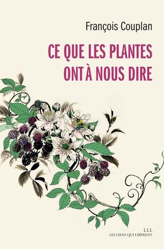 François Couplan : Ce que les plantes ont à nous dire