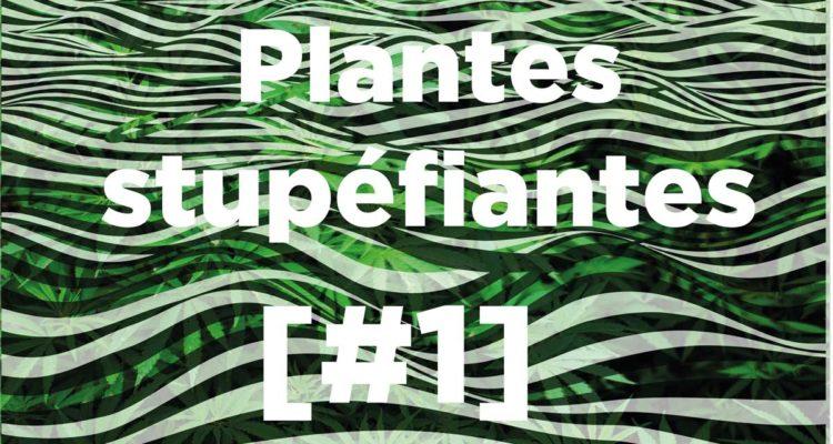 PLANTES STUPÉFIANTES