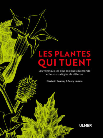 Les plantes qui tuent - Hortus Focus