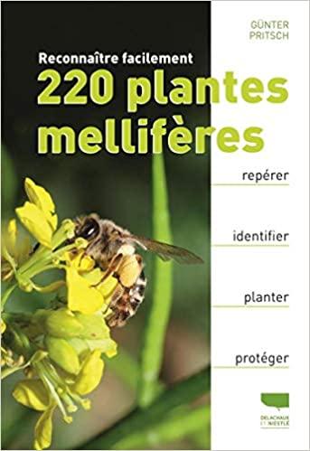 Découvrir les plantes : Reconnaître facilement 220 plantes mellifères