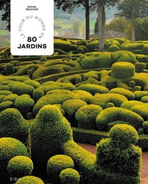 Tour du monde en 80 jardins - Hortus Focus