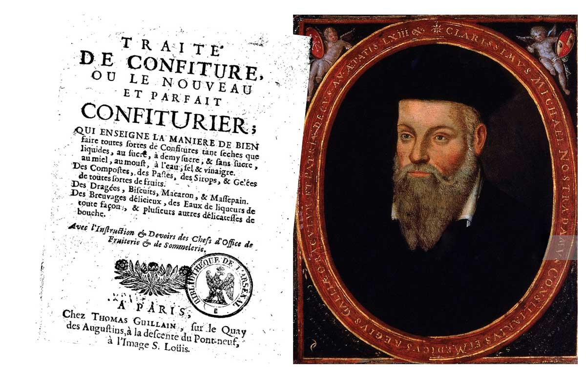 Nostradamus : traité de confiture