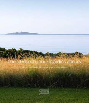 Douze jardins d'ailleurs Louis Benech