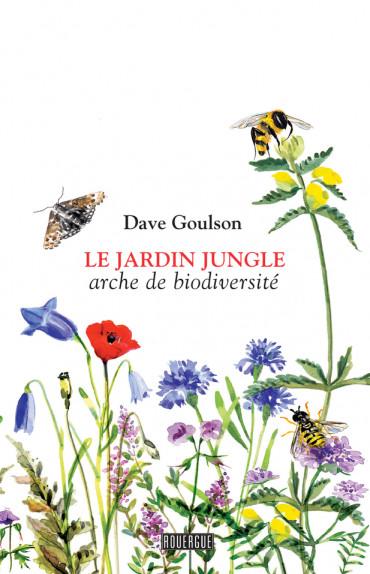 Biodiversité au quotidien : Le jardin jungle