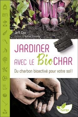 Le Biochar : charbon bioactivé pour le sol