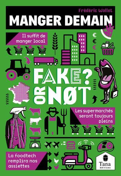 Fake or not fake : manger demain